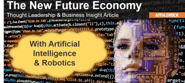 Amazrock Thought Leadership & Business Insight article - Economy with AI & Robotics